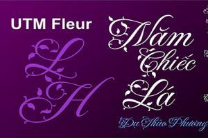 Chia sẻ file font chữ mầm lá utm fleur