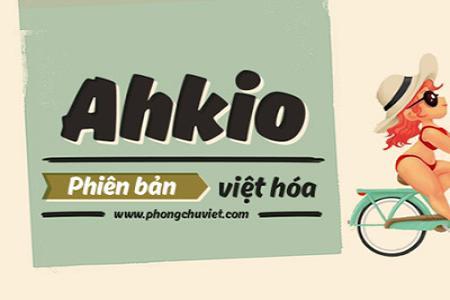 Chia sẻ font Ahkio Việt hóa