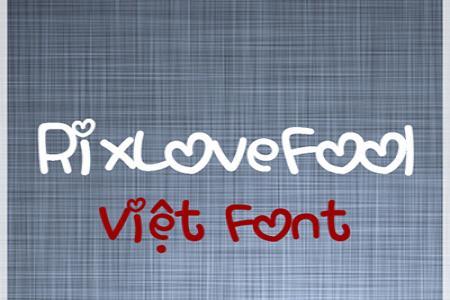 Chia sẻ font Valentine RixLoveFool Việt hóa
